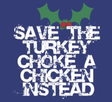 SAVE THE TURKEY by Robin Brown