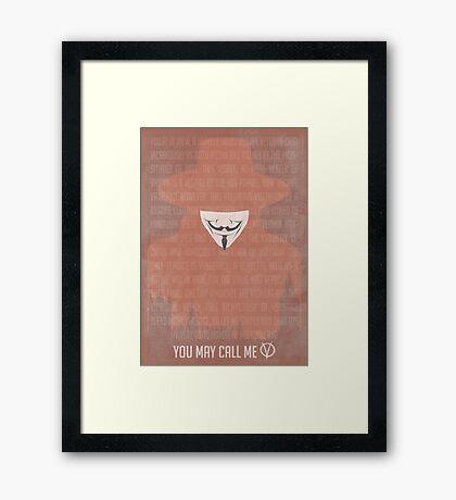 You May Call Me V: V for Vendetta Movie Poster Framed Print