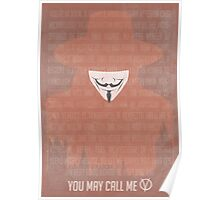 You May Call Me V: V for Vendetta Movie Poster Poster