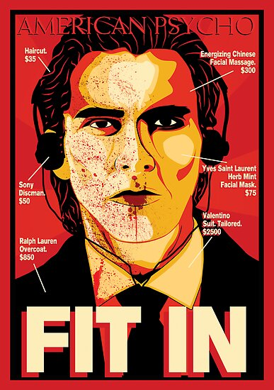 u0026quot american psycho  fit in movie poster u0026quot  posters by markitzero