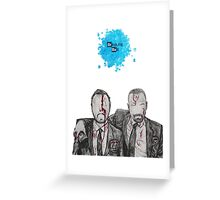 Jesse and Mr White Greeting Card
