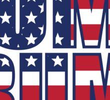 Patriotic Dump Trump  Sticker