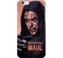 Better Call Maul iPhone Case/Skin
