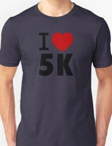 I LOVE 5K T-Shirt