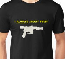 I Always Shoot First - Star Wars Unisex T-Shirt