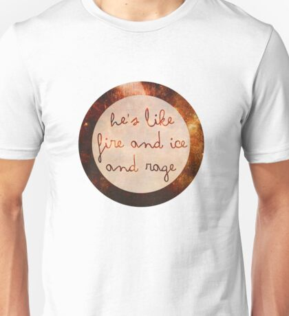 Doctor Who - He's like Fire and Ice and Rage Unisex T-Shirt
