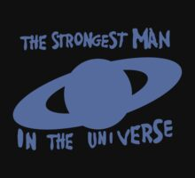 The strongest man in the universe by monkeybrain