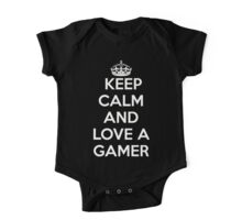 Keep Calm & Love a Gamer One Piece - Short Sleeve