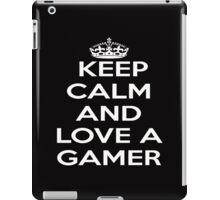 Keep Calm & Love a Gamer iPad Case/Skin