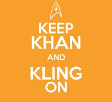 Keep Khan and Kling On Unisex T-Shirt