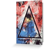 made of stone Greeting Card