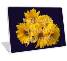 I Love You A Thousand Yellow Daisies Laptop Skin
