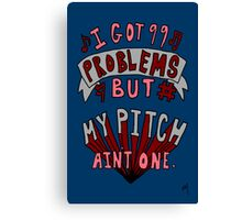 Perfect Pitch Canvas Print