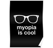myopia is cool Poster
