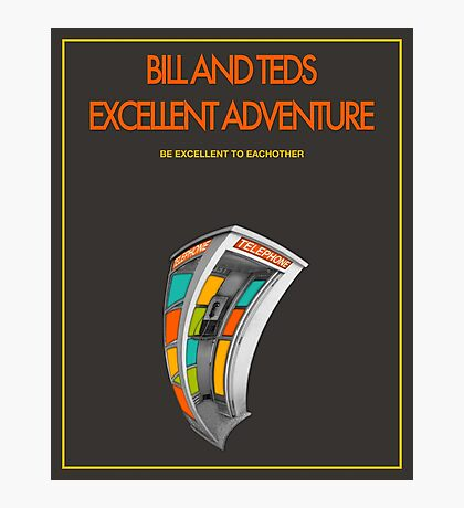 Bill And Ted's Excellent Adventure - Brown Photographic Print