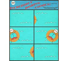 "Incredibly Boring Comics!! #4 - ""Swimming"" Photographic Print"