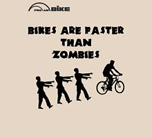 Cycling T Shirt - Bikes are Faster than Zombies Unisex T-Shirt