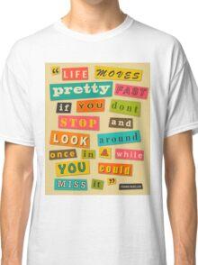 Ferris Bueller Quote - Beige Classic T-Shirt