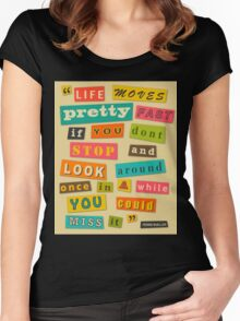 Ferris Bueller Quote - Beige Women's Fitted Scoop T-Shirt