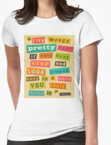 Ferris Bueller Quote - Beige Womens Fitted T-Shirt