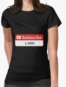 YouTube 1000 Subscribers Womens Fitted T-Shirt
