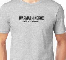 WARMACHINEROX Unisex T-Shirt