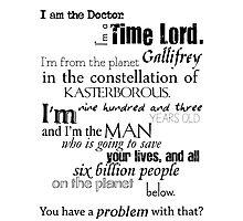 Doctor Ten's Speech Photographic Print
