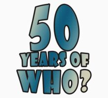 50 Years of WHO? by Corri Gryting Gutzman