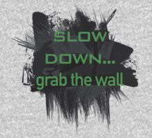 Slow Down (Gas Pedal) by impulsiVdesigns