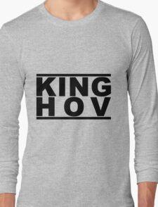 King Hov Long Sleeve T-Shirt