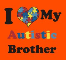 I Love My Autistic Brother Kids Tee