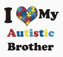 I Love My Autistic Brother Baby Tee