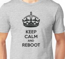 Keep Calm and Reboot Unisex T-Shirt