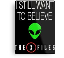 X-File Still Want To Believe Alien Head Metal Print