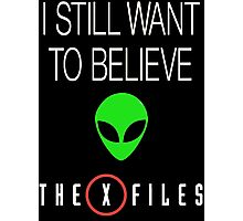 X-File Still Want To Believe Alien Head Photographic Print