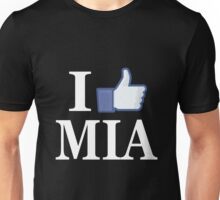I Like MIAMI - I Love MIAMI - MIA Unisex T-Shirt