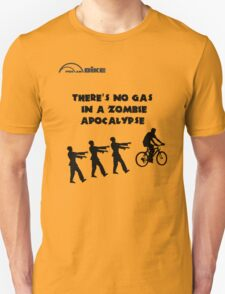 Cycling T Shirt - There's No Gas in a Zombie Apocalypse T-Shirt