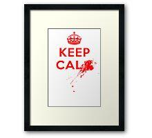 Don't Keep Calm! Framed Print