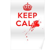 Don't Keep Calm! Poster