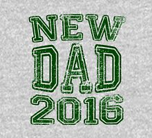 New Dad in 2016 Unisex T-Shirt
