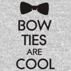 Bowties Are Cool by SamanthaMirosch