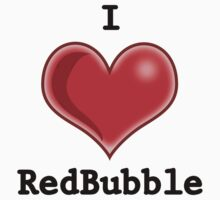 I Heart RedBubble by HeatherLouita