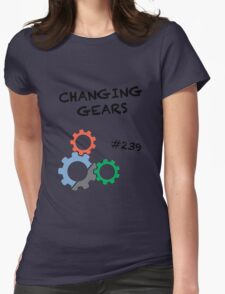 Changing Gears Womens Fitted T-Shirt