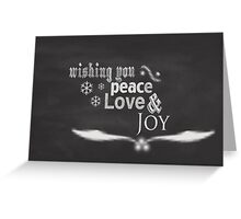 Wishing you love, peace, joy Greeting Card