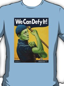 We Can Defy It! T-Shirt