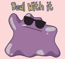 Ditto says deal with it One Piece - Short Sleeve