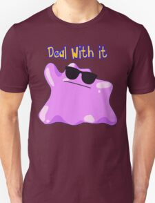 Ditto says deal with it Unisex T-Shirt
