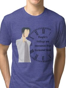 People's Feelings are Memories that Transcend Time Tri-blend T-Shirt