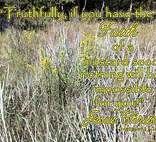 Faith of a Mustard Seed by paws4critters
