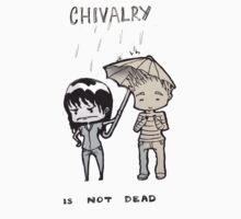 Chivalry  by GreatestGatsby